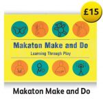 Makaton Make and Do Activities