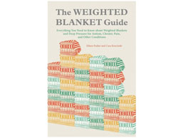 The Weighted Blanket Guide