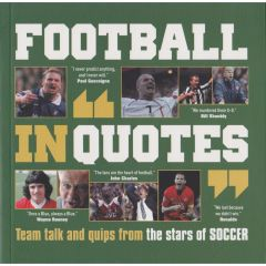 Football In Quotes - Book